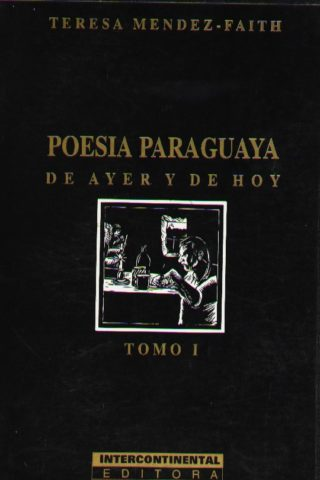POESIA PARAGUAYA DE AYER Y DE HOY  (E)
