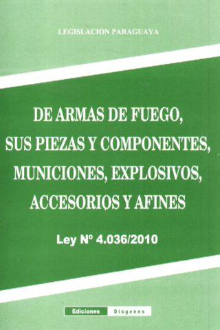 DE ARMAS DE FUEGO SUS PIEZAS Y COMPONENTES
