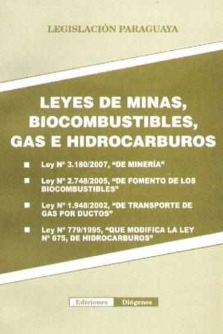 LEYES DE MINAS BIOCOMBUSTIBLES GAS E HIDROCAR