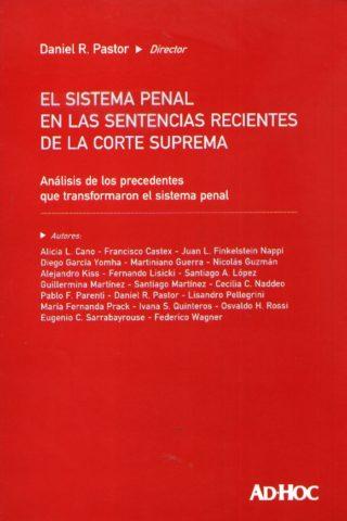 SISTEMA PENAL EN LAS SENTENCIAS RECIENTES