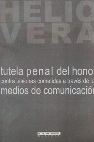 TUTELA PENAL DEL HONOR CONTRA LESIONES COMETI
