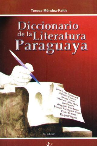 DICCIONARIO DE LA LITERATURA PARAGUAYA