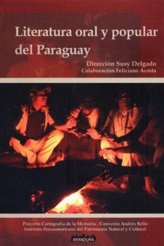 LITERATURA ORAL Y POPULAR DEL PARAGUAY