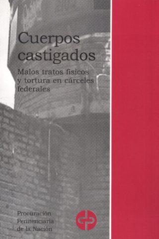 CUERPOS CASTIGADOS