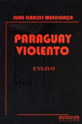 PARAGUAY VIOLENTO