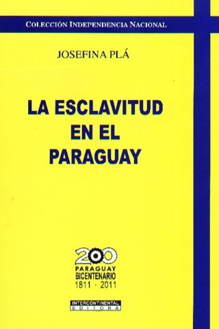 ESCLAVITUD EN EL PARAGUAY LA