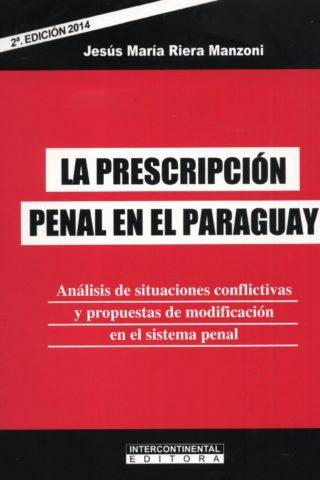 PRESCRIPCION PENAL EN EL PARAGUAY LA