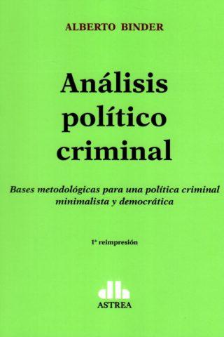 ANALISIS POLITICO CRIMINAL