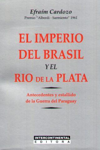 IMPERIO DEL BRASIL Y EL RIO DE LA PLATA EL