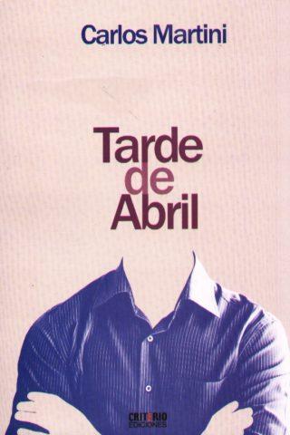 TARDE DE ABRIL