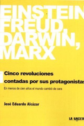 EINSTEIN FREUD DARWIN MARX CINCO REVOLUCIONES