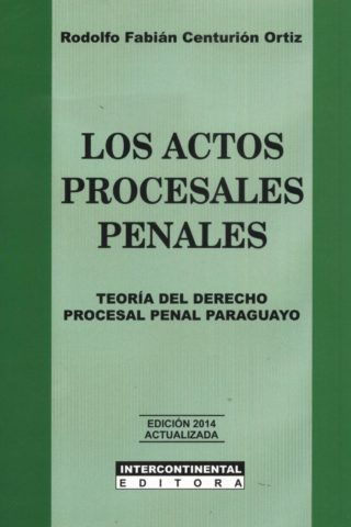ACTOS PROCESALES PENALES LOS