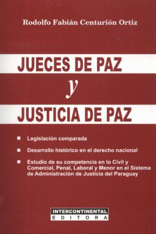 JUECES DE PAZ Y JUSTICIA DE PAZ