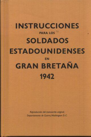 INSTRUCCIONES SOLDADOS ESTADOUNIDENSES