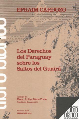 DERECHOS DEL PARAGUAY SOBRE LOS SALTOS DEL GU