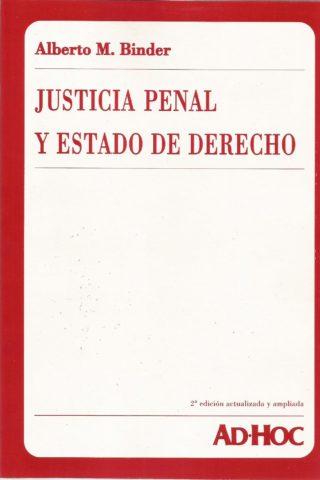 JUSTICIA PENAL Y ESTADO DE DERECHO