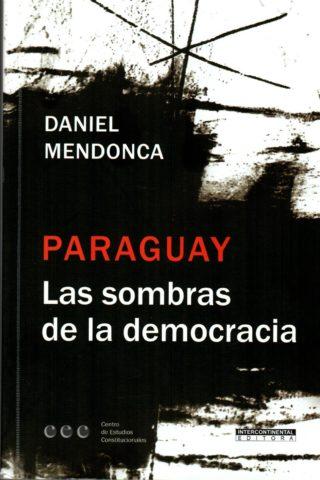 PARAGUAY LAS SOMBRAS DE LA DEMOCRACIA