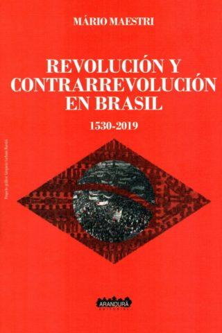 REVOLUCION Y CONTRARREVOLUCION EN BRASIL