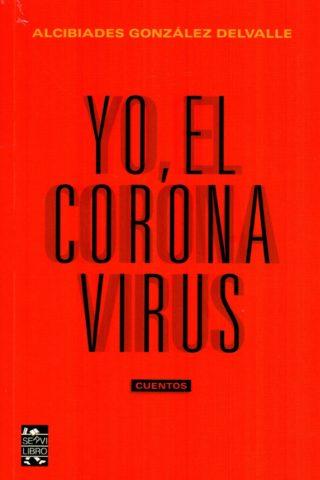 YO EL CORONA VIRUS