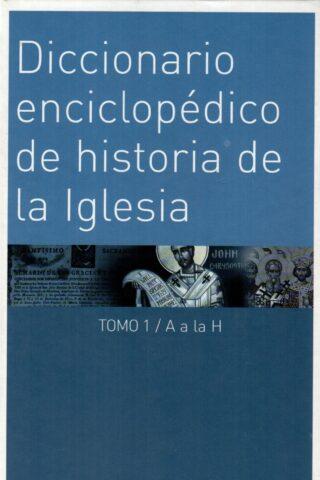 DICCIONARIO ENCICLOPEDICO DE HISTORIA DE LA I