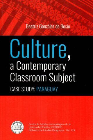 CULTURE A CONTEMPORARY CLASSROOM SUBJECT