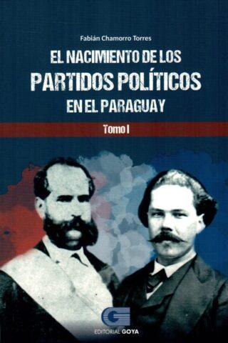 NACIMIENTO DE LOS PARTIDOS POLITICOS T1 EL