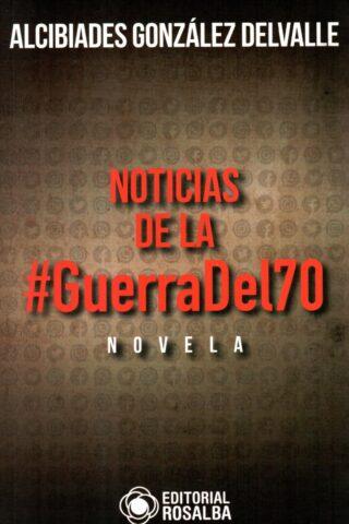 NOTICIAS DE LA GUERRA DEL 70